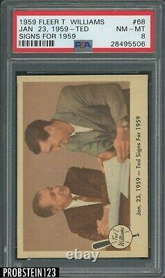 1959 Fleer Ted Williams #68 January 23, 1959 Ted Signs For 1959 PSA 8 THE RARITY